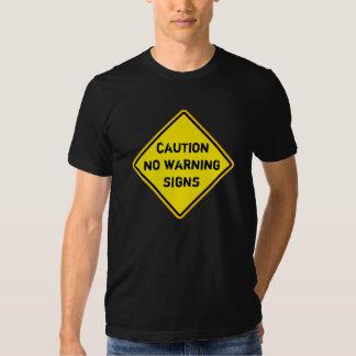 sign,  no warning signs tee shirts