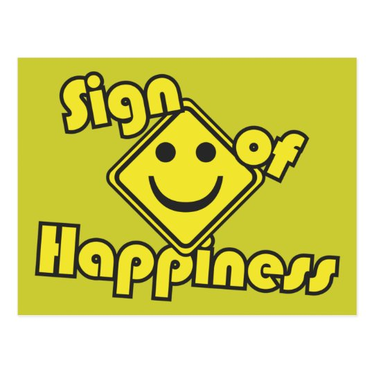 Sign of Happiness Postcard