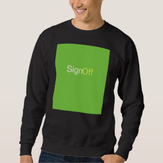 Sign Off Sweater