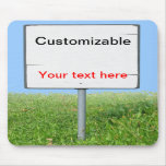 Sign on the Grass Mousemat