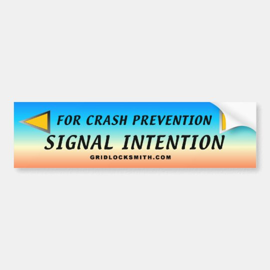 SIGNAL-INTENTION BUMPER STICKER
