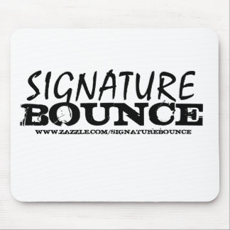 SIGNATURE BOUNCE MOUSE PAD