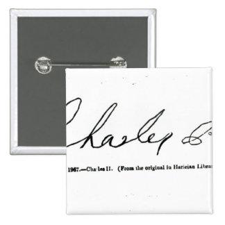 Signature of Charles II 15 Cm Square Badge