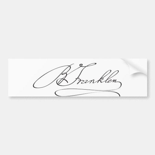 Signature of Founding Father Benjamin Franklin Bumper Stickers
