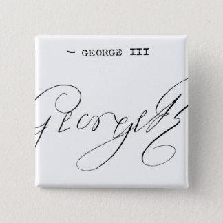 Signature of King George III 15 Cm Square Badge