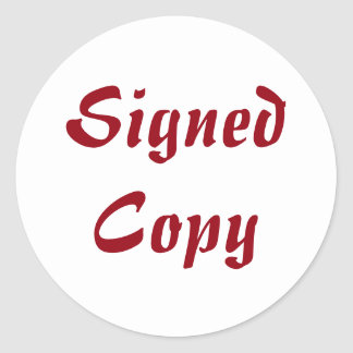 Signed Copy - Round Stickers (#53)