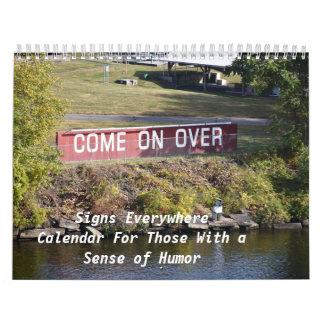 Signs Everywhere, Calendar