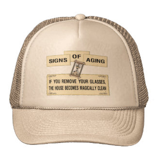 Signs of Aging - Clean House Trucker Hat