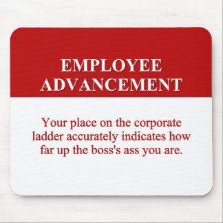 Signs of Employee Advancement (2) Mouse Pad