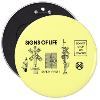 Signs Of Life at Railroad Crossings 6 Cm Round Badge