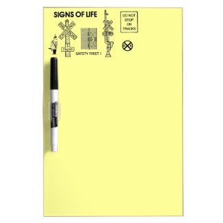 Signs Of Life at Railroad Crossings Dry-Erase Boards