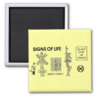Signs Of Life at Railroad Crossings Magnets