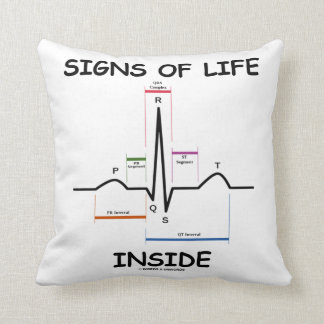 Signs Of Life Inside EMT Medical Heartbeat Humor Throw Pillow