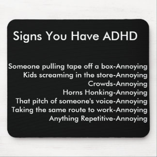 Signs You Have ADHD Mouse Mat