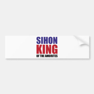 Sihon King of the Amorites Bumper Sticker