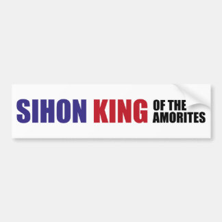 Sihon King of the Amorites Bumper Stickers
