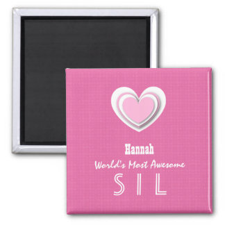 SIL Awesome Sister-in-Law Pink with Hearts Z602F Square Magnet
