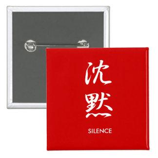 Silence - Chinmoku Pinback Buttons