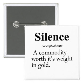 Silence Definition 15 Cm Square Badge