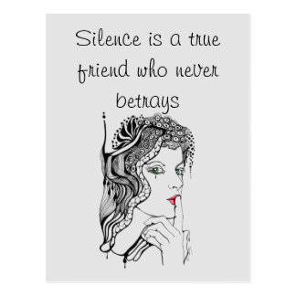 Silence is a true friend Quote Postcard