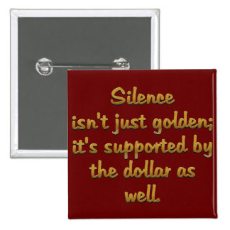 Silence is Golden 15 Cm Square Badge