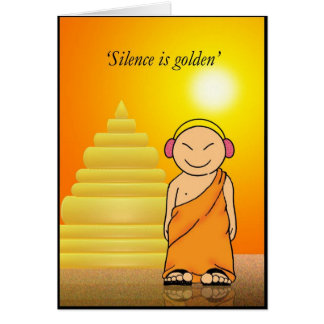 Silence is golden greeting card