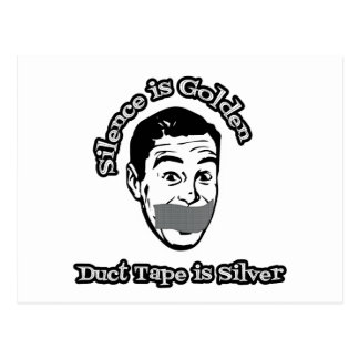 Silence Is Golden - Duct Tape Is Silver Postcard