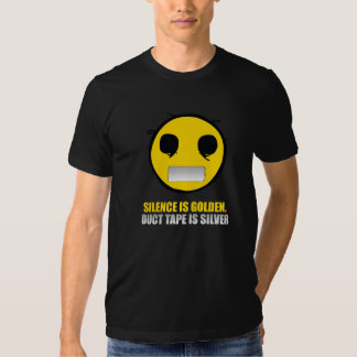 Silence Is Golden Shirt