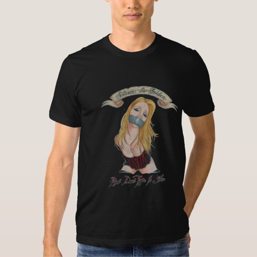 silence is golden tshirts