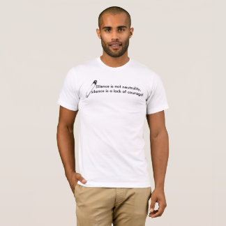 """""""Silence is not neutrality"""" & Safety-Pin T-Shirt"""