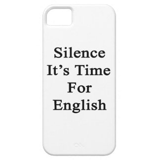 Silence It's Time For English iPhone 5 Cases
