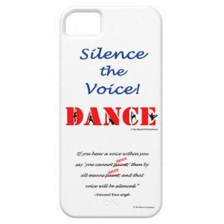Silence the Voice! DANCE iPhone 5 Case