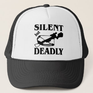 Silent But Deadly CrossBow Hunting Trucker Hat