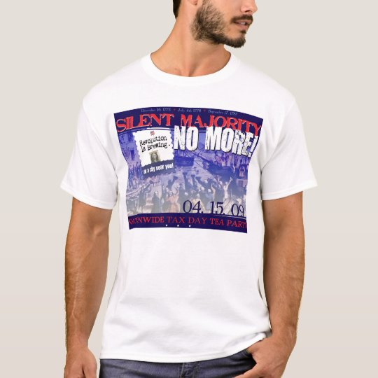 Silent Majority- NO MORE! T-Shirt