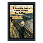 Silent Scream for Coffee Card