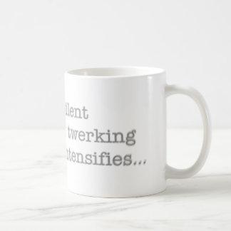 Silent Twerking Intensifies Funny Text Basic White Mug