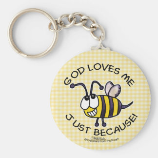 Silly Bee-God Loves Me Just Because Basic Round Button Key Ring