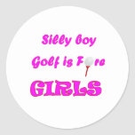 Silly boy, golf is fore girls. sticker