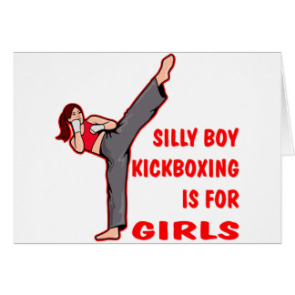 Silly Boy Kickboxing Is For Girls Greeting Card