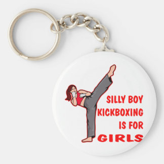 Silly Boy Kickboxing Is For Girls Key Chains
