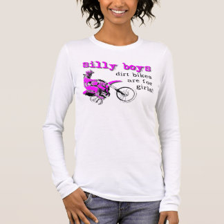 Silly Boys Dirt Bike Motocross Shirt Sayings Quote