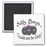 Silly Boys Trucks Are For Girl Pink Truck