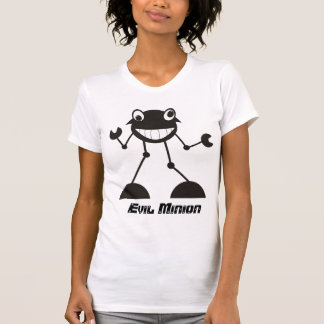 Silly Evil Robot - Evil Minion! Tshirts