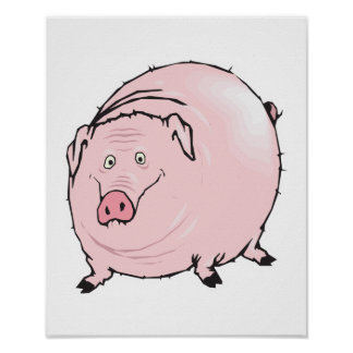 silly fat pig posters