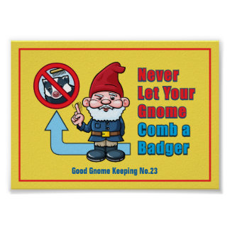 Silly Gnome and Badger Poster
