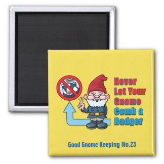 Silly Gnome and Badger Square Magnet