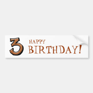 Silly Numbers 3 chocolate Birthday Bumper Sticker