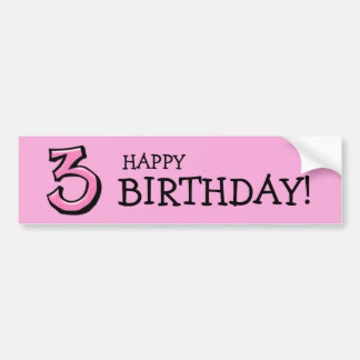 Silly Numbers 3 pink Birthday Bumper Sticker