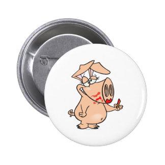 silly sloppy lipstick piggy pig cartoon 6 cm round badge