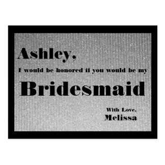 Silver and Black - Will You Be My Bridesmaid? Postcard